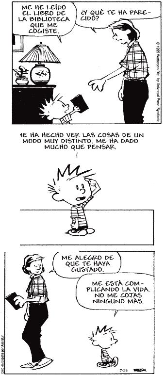 Fuente: http://www.javiervelilla.es/wordpress/imgs/calvin_lectura.gif