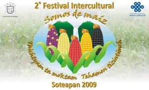 """CARTEL DEL 2° Festival Intercultural """"SOMOS DE MAÍZ"""", Soteapan 2009"""