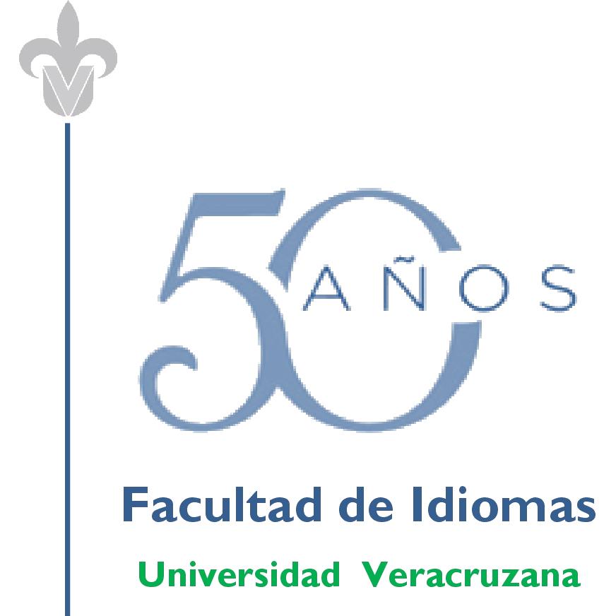 Facultad de Idiomas Universidad Veracruzana 50 Aniversario