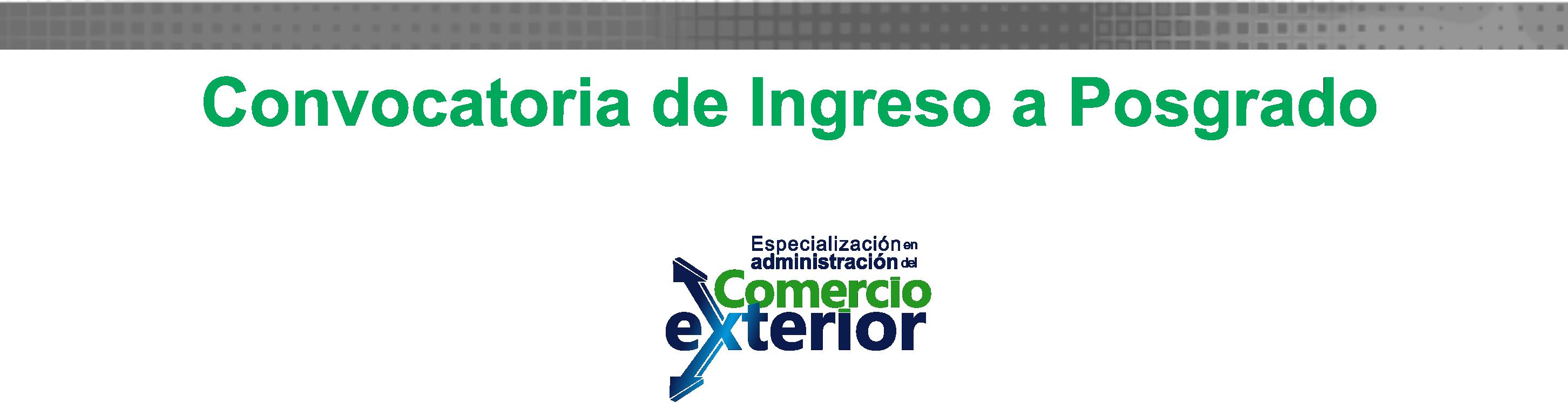 Convocatoria De Ingreso A Posgrado Agosto 2018 Especializaci N En Administraci N Del Comercio