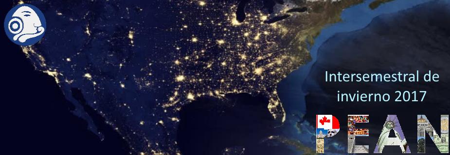 Programa de Estudios de América del Norte - Intersemestral Invierno 2017