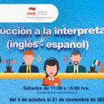 Curso: Introducción a la interpretación (inglés - español)2020-2 banner