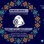 BND - NAWAKAMANALLI: Conversatorio en náhuatl