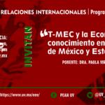 T-MEC y la economía del conocimiento en las universidades de México y Estados Unidos