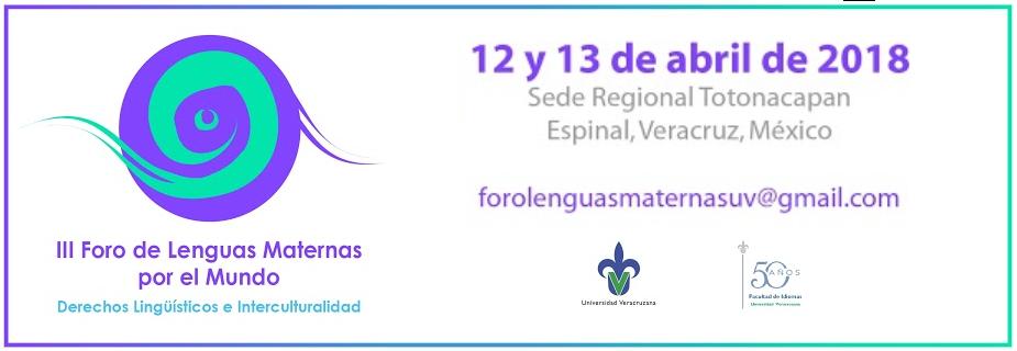 III Foro de Lenguas Maternas por el Mundo: Derechos Lingüísticos e Interculturalidad