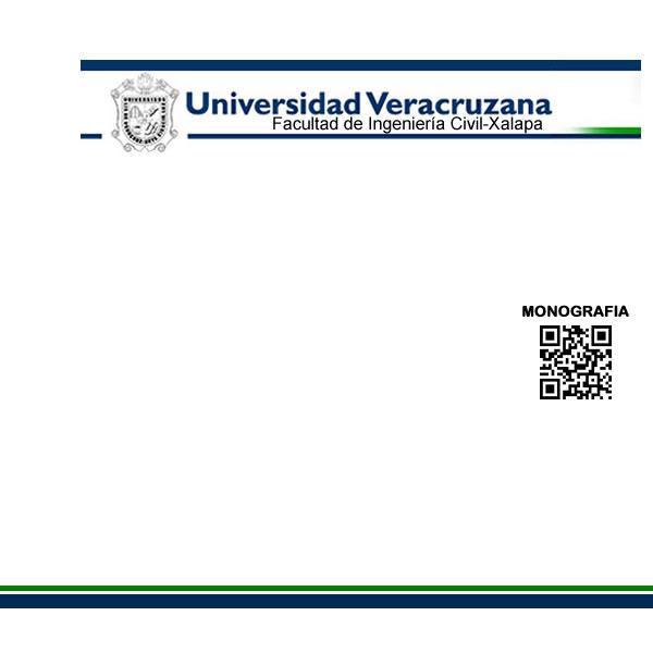 Experiencia recepcional - Facultad de Ingeniería Civil - Xalapa