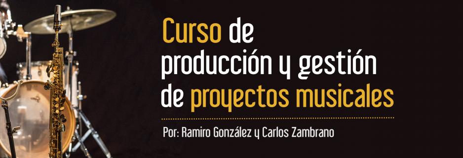 Curso de producción y gestión de proyectos musicales