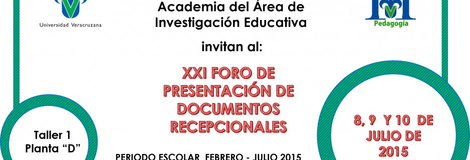 Invitacion del XXI Foro de Presentación de Documentos Recepcionales