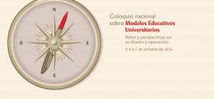 Coloquio Nacional sobre Modelos Educativos Universitarios