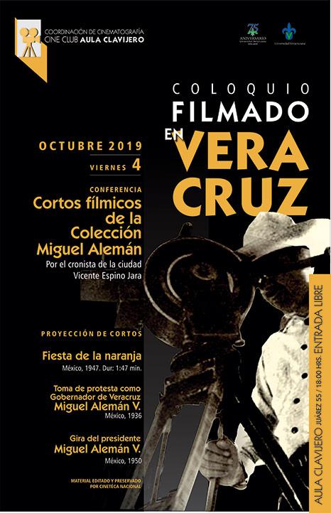 """El Coloquio """"Filmado en Veracruz"""" proyectará varios cortos fílmicos de la Colección Miguel Alemán"""