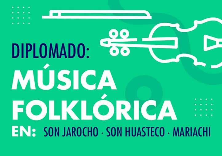 El Diplomado en Música Folklórica busca difundir costumbres y tradiciones mexicanas