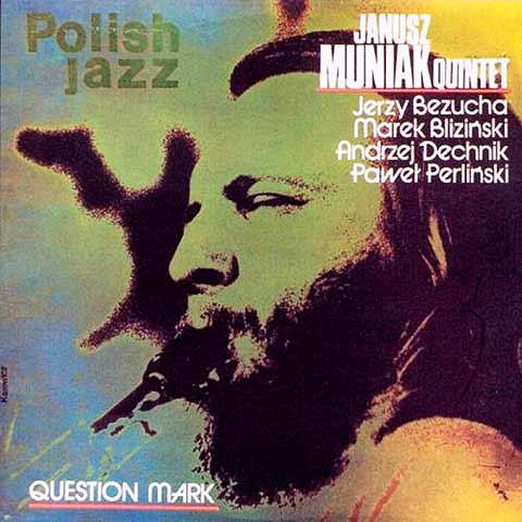El jazz polaco, una escuela fuerte y trascendente. En la imagen, registro en 33 1/3 prensado en la Polonia comunista con participación del contrabajista Andrzej Dechnik, actual jefe de sección en la OSX