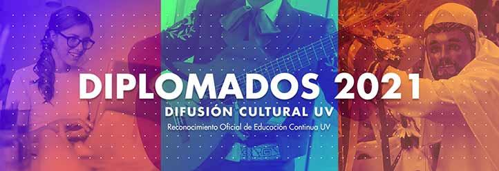 Las convocatorias para los tres diplomados pueden consultarse en www.uv.mx/difusioncultural/general/diplomados2021/