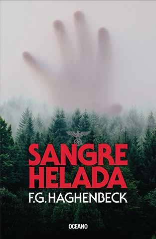 El 5 de febrero toca el turno a Sangre helada, de Francisco G. Haghenbeck