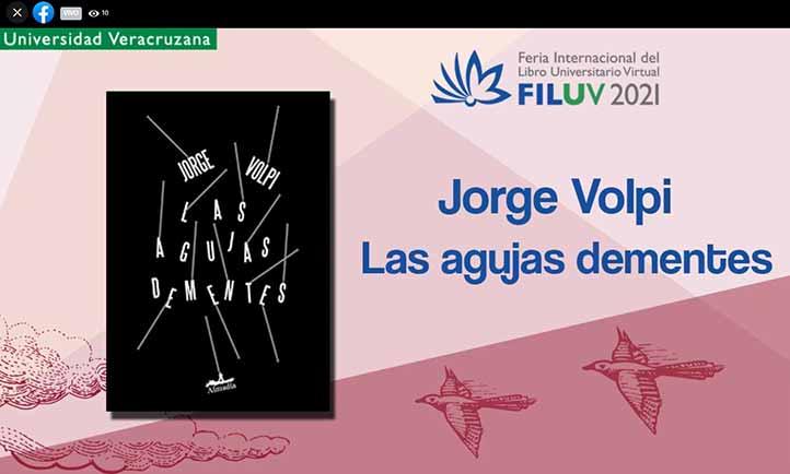 Las agujas dementes, de Jorge Volpi, fue presentada en la FILU Virtual 2021