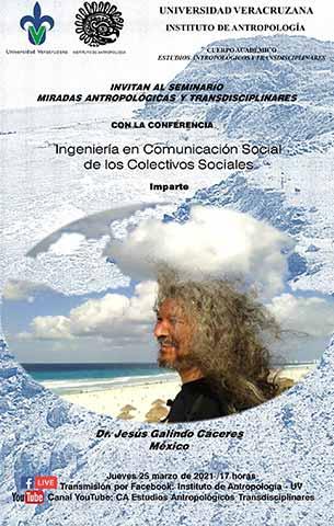 El primer evento del seminario será la conferencia de Jesús Galindo Cáceres, el jueves 25 de marzo