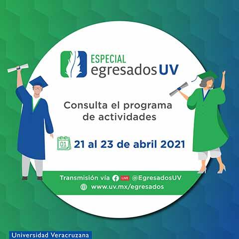 El Especial de Egresados UV se realizará del 21 al 23 de abril a través de la plataforma Zoom, con transmisión por Facebook Live