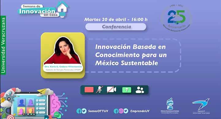 Karla Cedano, investigadora de la UNAM, habló sobre la importancia de generar innovación mediante la vinculación con el sector empresarial