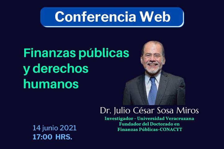 """El 14 de junio Julio César Sosa Mirós hablará sobre """"Finanzas públicas y derechos humanos"""""""