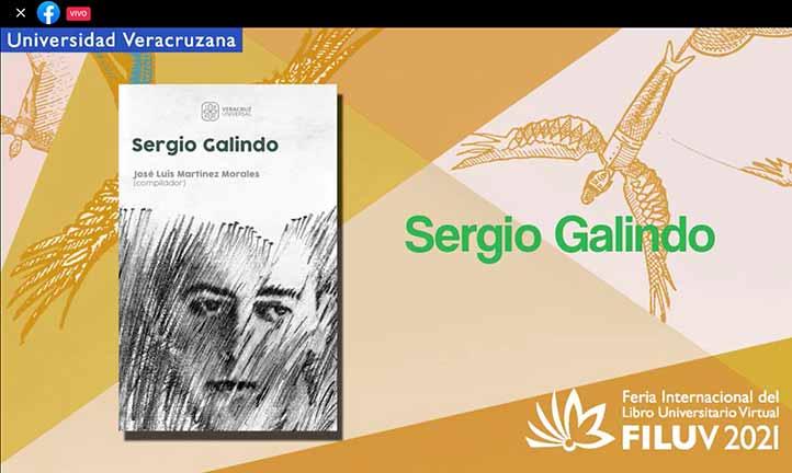 Dentro de las actividades de la FILU 2021, el Ivec presentó el libro Sergio Galindo