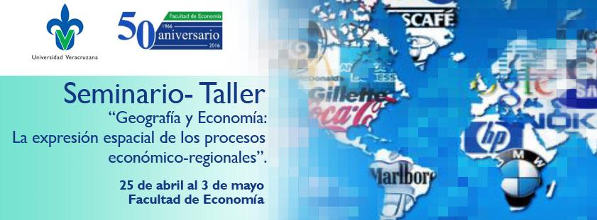 Seminario-Taller Geografía y Economía