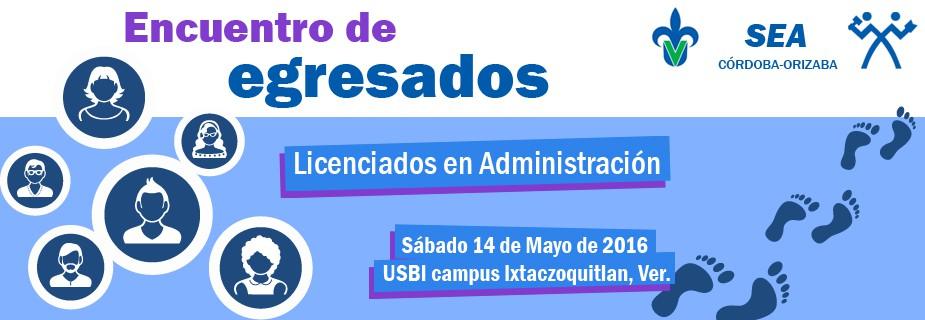 Encuentro de Egresados - Licenciados en Administración de la zona Córdoba / Orizaba