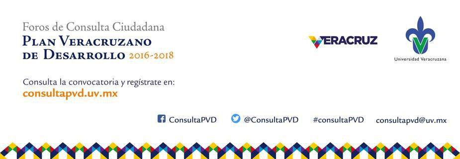 Foros de Consulta Ciudadana - Plan Veracruzano de Desarrollo 2016 - 2018