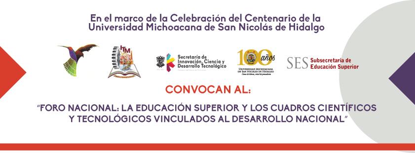 Foro Nacional: La educación superior y los cuadros científicos y tecnológicos vinculados al desarrollo nacional