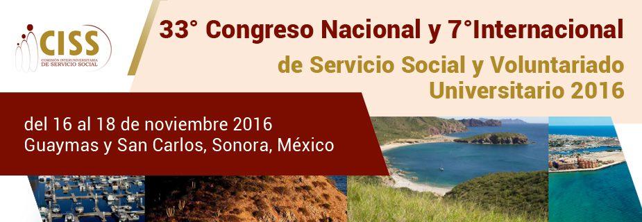 33° Congreso Nacional y 7° Internacional de Servicio Social y Voluntariado Universitario 2016