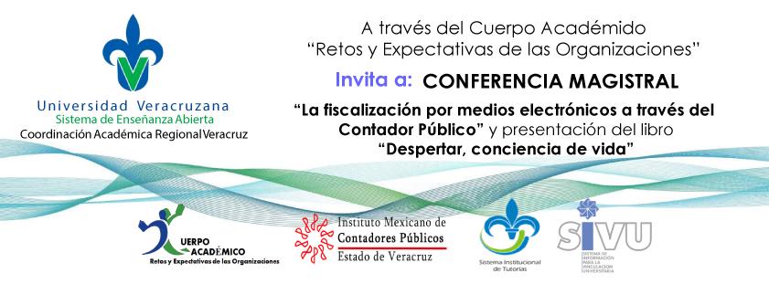 """Conferencia """"La fiscalización por medios electrónicos a través del Contador Público"""" y presentación del libro  """"Despertar, conciencia de vida"""""""