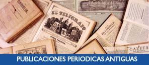 PUBLICACIONES PERIODICAS ANTIGUAS